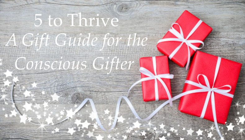 5 to Thrive Gift Giving Guide